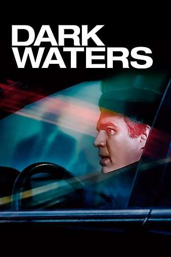 Dark Waters İndir 1080p Türkçe Altyazılı 2019 Film