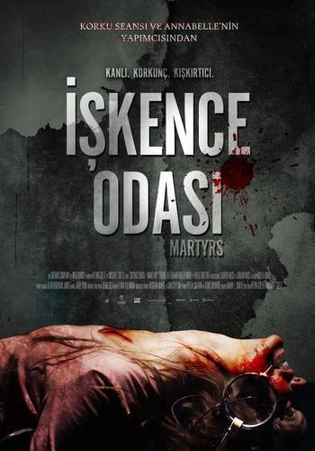 Martyrs İndir İşkence Odası 720p-1080p Türkçe Dublaj TR-FR 2008 Film