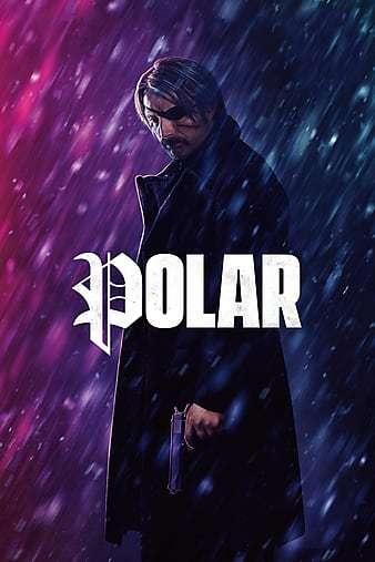 Polar İndir 720p-1080p Türkçe Dublaj TR-ENG 2019 Film