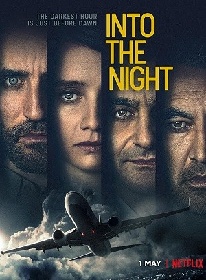Into the Night 1.Sezon İndir 720p-1080p Türkçe Dublaj TR-FR 2020 Dizi