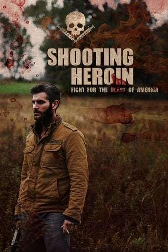 Shooting Heroin İndir 720p-1080p Türkçe Altyazılı 2020 Film