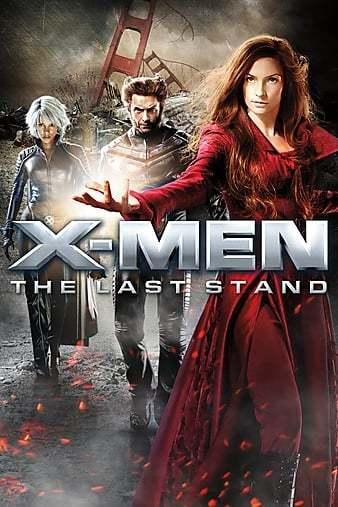 X-Men 3 Son Direniş İndir 720p-1080p Türkçe Dublaj TR-ENG 2006 Film